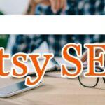 Etsy SEO Tips 6